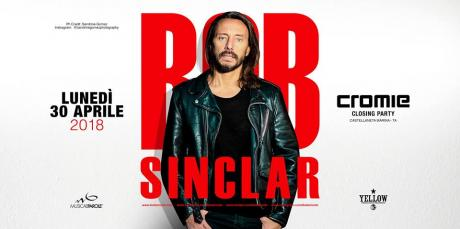BOB SINCLAR - CROMIE CLOSING PARTY