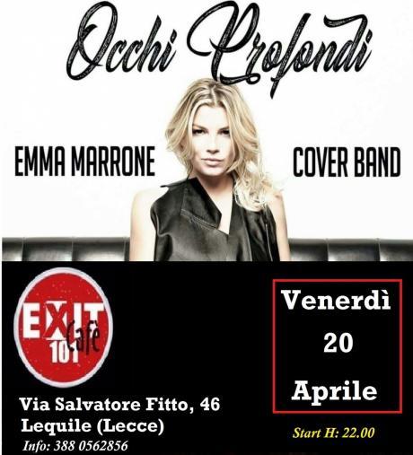 Emma Marrone Occhi Profondi Cover Band  20/04/2018 Live @ EXIT 101  Lequile (LECCE)