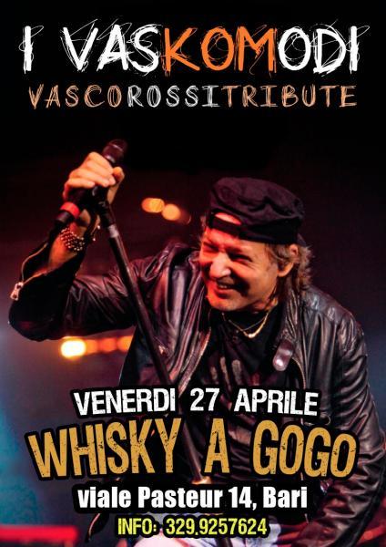 I Vaskomodi live @Whisky a gogo-Bari