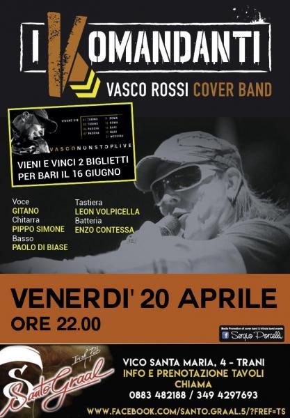 I Komandanti - Vasco Rossi Cover Band a Trani
