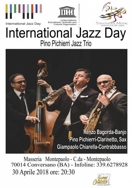 "INTERNATIONAL  JAZZ DAY "" Pino Pichierri Jazz Trio "" a Masseria Montepaolo"