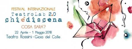 TeatroLab2.0-Chièdiscena 22 aprile-1 maggio 2018