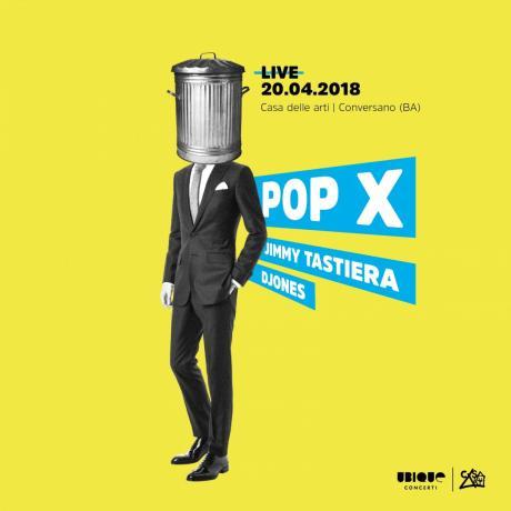 Pop X - Live Winter Tour 2018