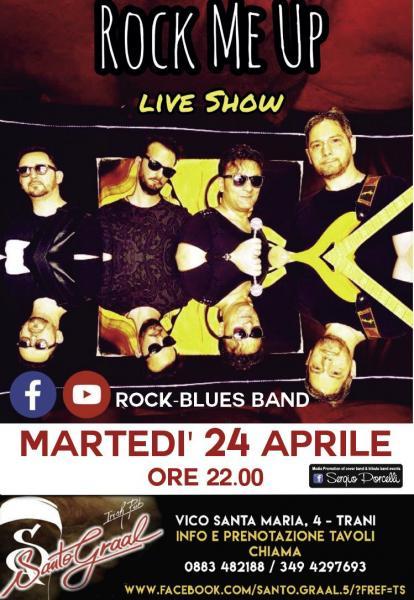 Rock me up - live show - Santo Graal Trani