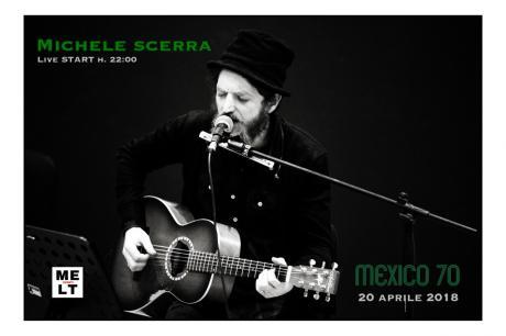 Michele Scerra live Mexico70