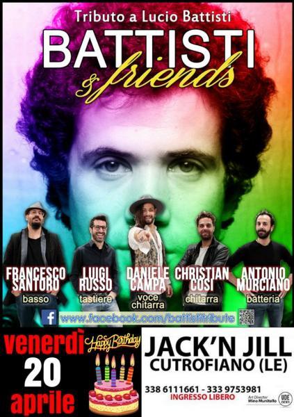 Buon Compleanno Battisti and Friends - Venerdì 20 Aprile al Jack'n Jill di Cutrofiano