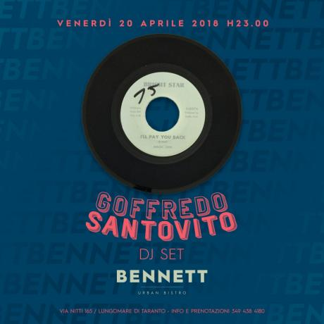Goffredo Santovito dj set al Bennett