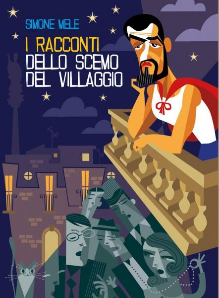 I racconti dello scemo del villaggio