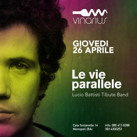 """Giovedì 26 Aprile sul palco del Vinarius """"le vie parallele"""" cantano Battisti"""