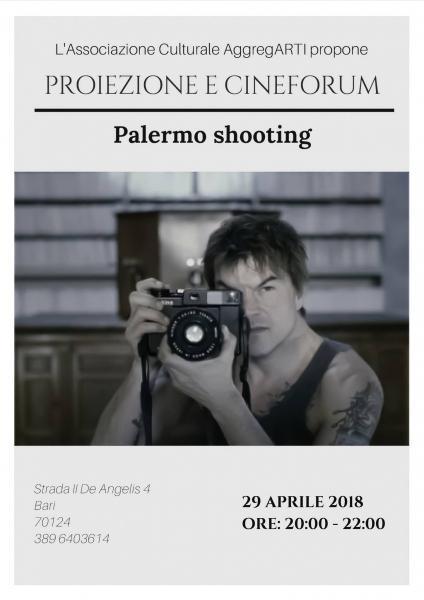 "Proiezione e cineforum: ""Palermo shooting"""
