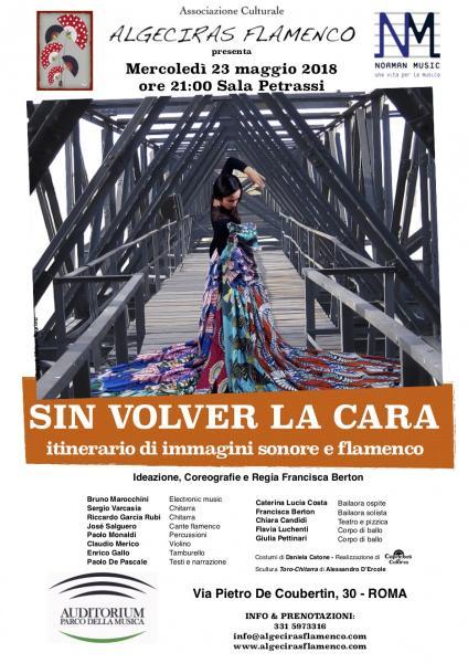 SIN VOLVER LA CARA itinerario di immagini sonore e flamenco