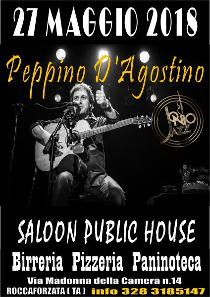 PEPPINO D'AGOSTINO LIVE@SALOON PUBLIC HOUSE