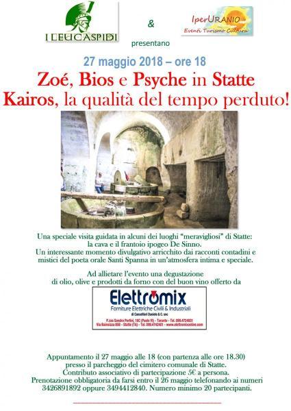 Zoé, Bios e Psyche in Statte. Kairos, la qualità del tempo perduto!