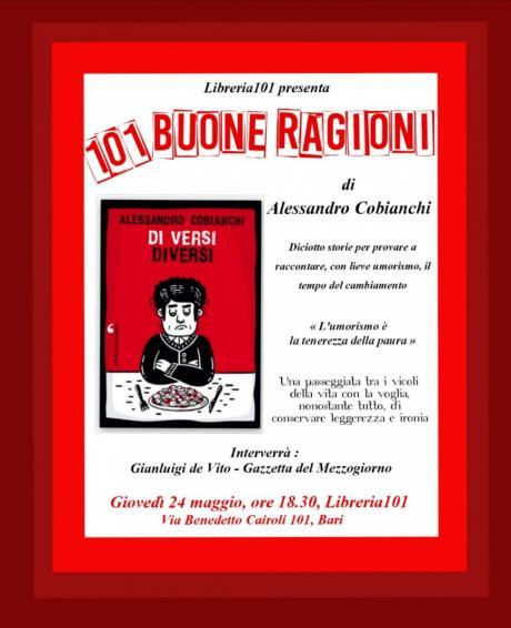 Libreria 101 presenta: 101 BUONE RAGIONI - Incontro con l'autore Alessandro Cobianchi