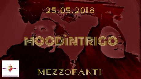 Moodìntrigo// Mezzofanti