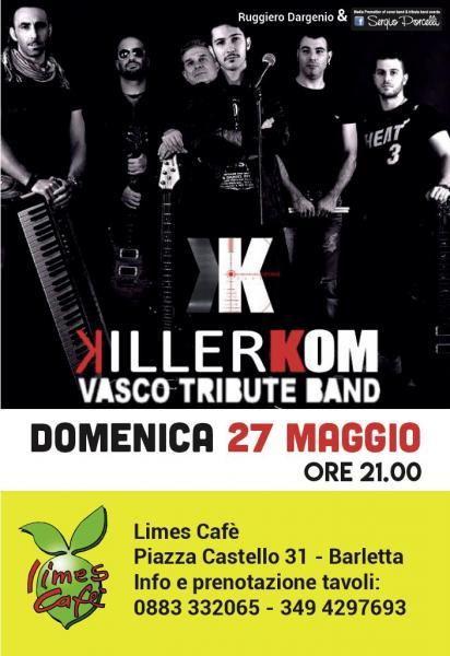 Killerkom Vasco Rossi Tribute Band a Barletta