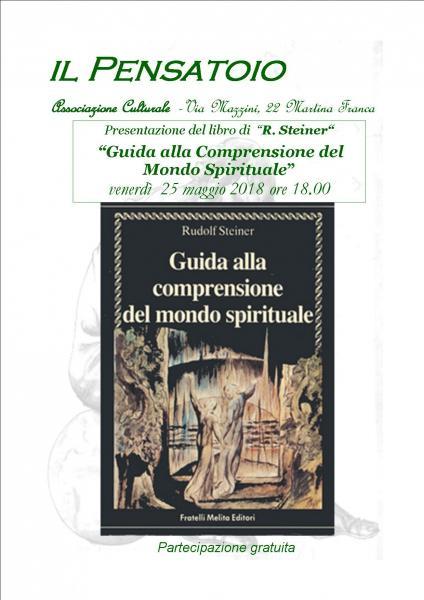 """Presentazione del libro """"Guida alla comprensione del mondo spirituale"""" di R. Steiner"""