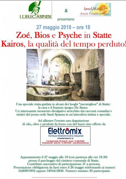 Zoé,Bios e Psyche in Statte!La qualità del tempo perduto!
