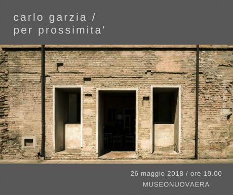 Carlo Garzia | 'Per prossimità'