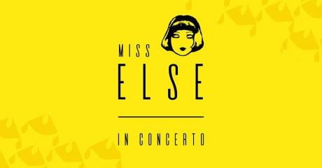 Miss ELSE in concerto