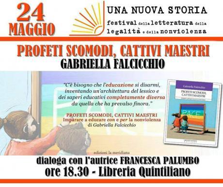 PROFETI SCOMODI, CATTIVI MAESTRI di Gabriella Falcicchio