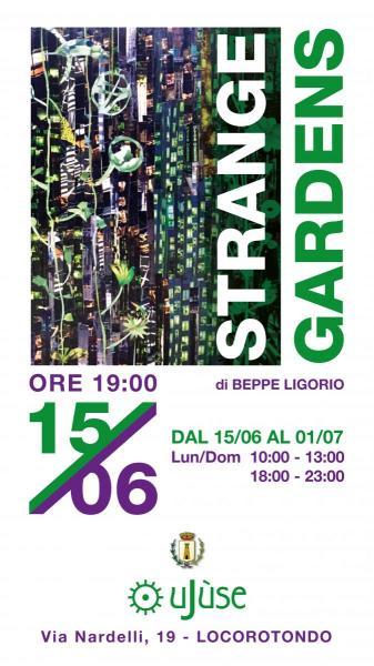 Beppe Ligorio - Strange gardens