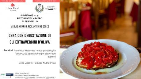 Meglio amaro e piccante che dolce - Cena con degustazione di oli extravergine d'oliva