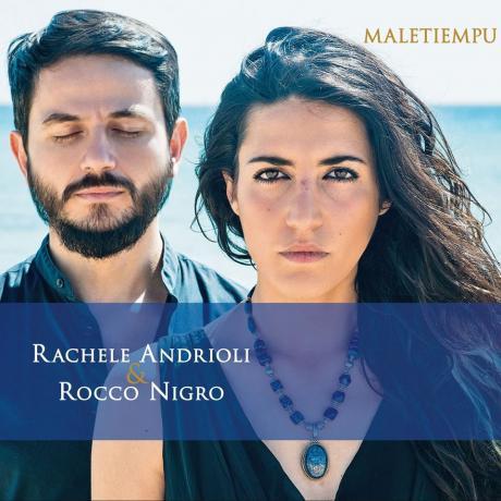 """Rachele Andrioli e Rocco Nigro - Presentazione del nuovo album """"Maletiempu"""""""