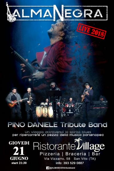 ALMANEGRA Pino Daniele Tribute Band al VILLAGE Ristorante Pizzeria