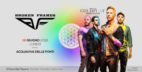 42 Coldplay Tribute Show by Broken Frames - Il Covo Del Tesoro - Acquaviva