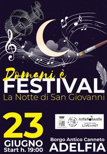 Domani è Festival - La notte di San Giovanni
