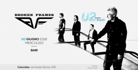 U2 Tribute Night by Broken Frames - BARI