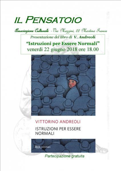 """Presentazione del libro """"Istruzioni per Essere Normali"""" di  V. Andreoli"""