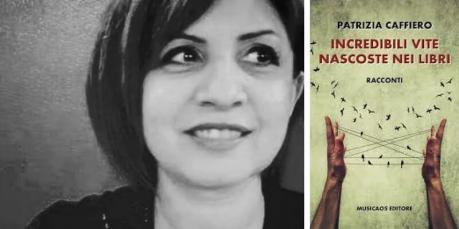 """""""Incredibili vite nascoste nei libri"""", PATRIZIA CAFIERO ospite di VIAGGI LETTERARI NEL BORGO"""