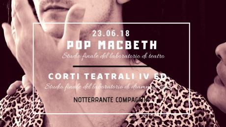 Pop Macbeth + Corti teatrali IV ed.