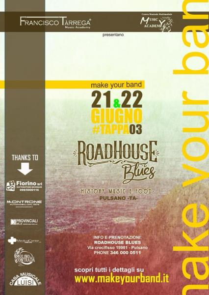 21-22 giugno: Make your band, #tappa03 al Roadhouse Blues di Pulsano