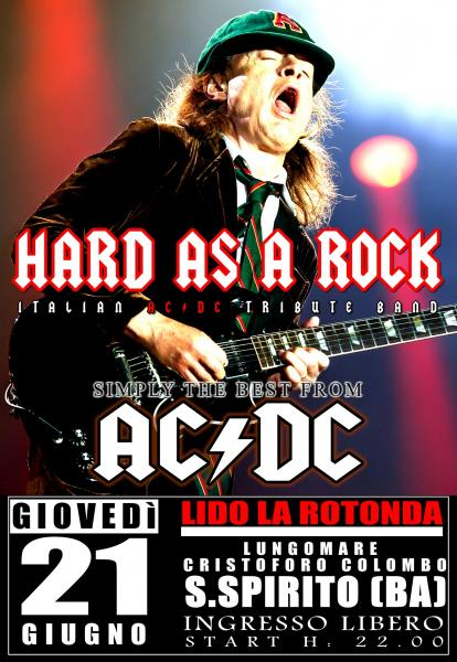 Hard As A Rock AC/DC Tribute at Lido La Rotonda, Santo Spirito BA
