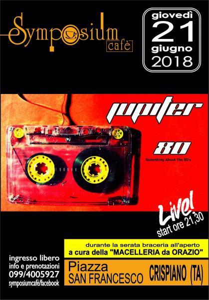 Jupiter 80 live al Symposium