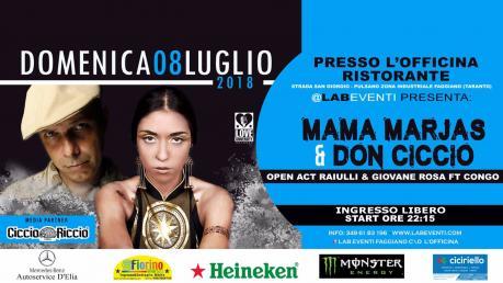 Mama Marjas & Don Ciccio open act Raiulli & Giovane Rosa ft Congo