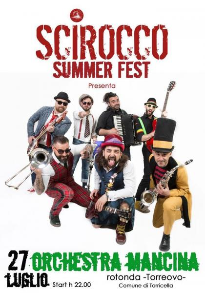 Orchestra Mancina live - Scirocco Summer Fest 2018