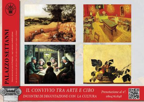 IL CONVIVIO TRA ARTE E CIBO - RUTIGLIANO - PALAZZO SETTANNI
