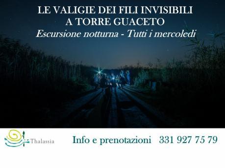 Escursione notturna a Torre Guaceto - Le Valigie dei fili invisibili