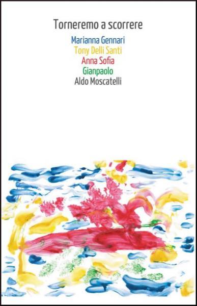 """Presentazione del libro """"Torneremo a scorrere"""", domenica 22 luglio a La'nchianata di Torricella (TA)."""