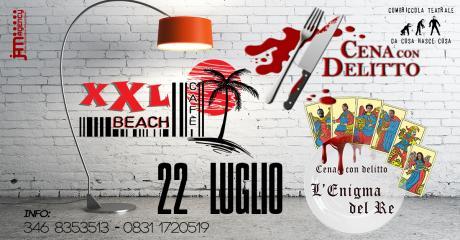 """Cena Con Delitto """"L'Enigma del Re"""" all' XXL Beach Café"""