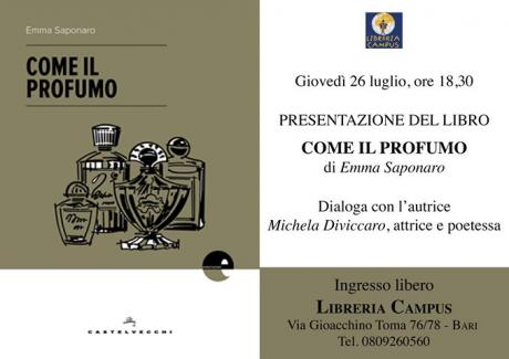 """Presentazione """"Come il profumo"""" di Emma Saponaro Castelvecchi editore"""
