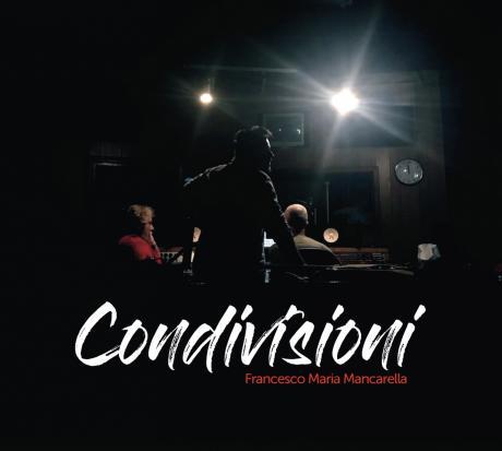 Francesco Maria Mancarella presenta Condivisioni
