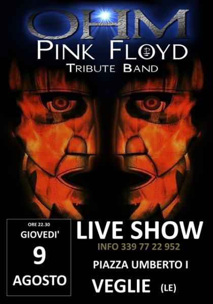 OHM PINK FLOYD LIVE SHOW - VEGLIE (LE) in PIAZZA UMBERTO I