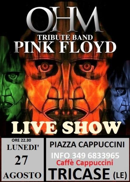 OHM PINK FLOYD LIVE - TRICASE (LE) - PIAZZA CAPPUCCINI