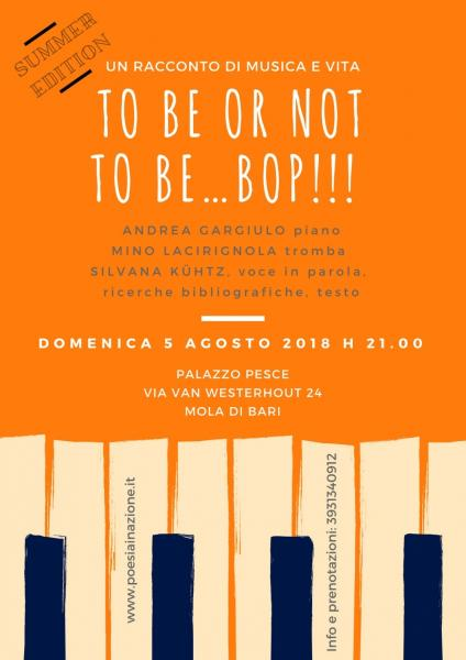 """""""To be or not to be…bop!"""" Summer Edition"""