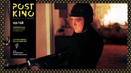PostKino. Oltre il Cinema - Fahrenheit 451 di François Truffaut + Reading di poesia